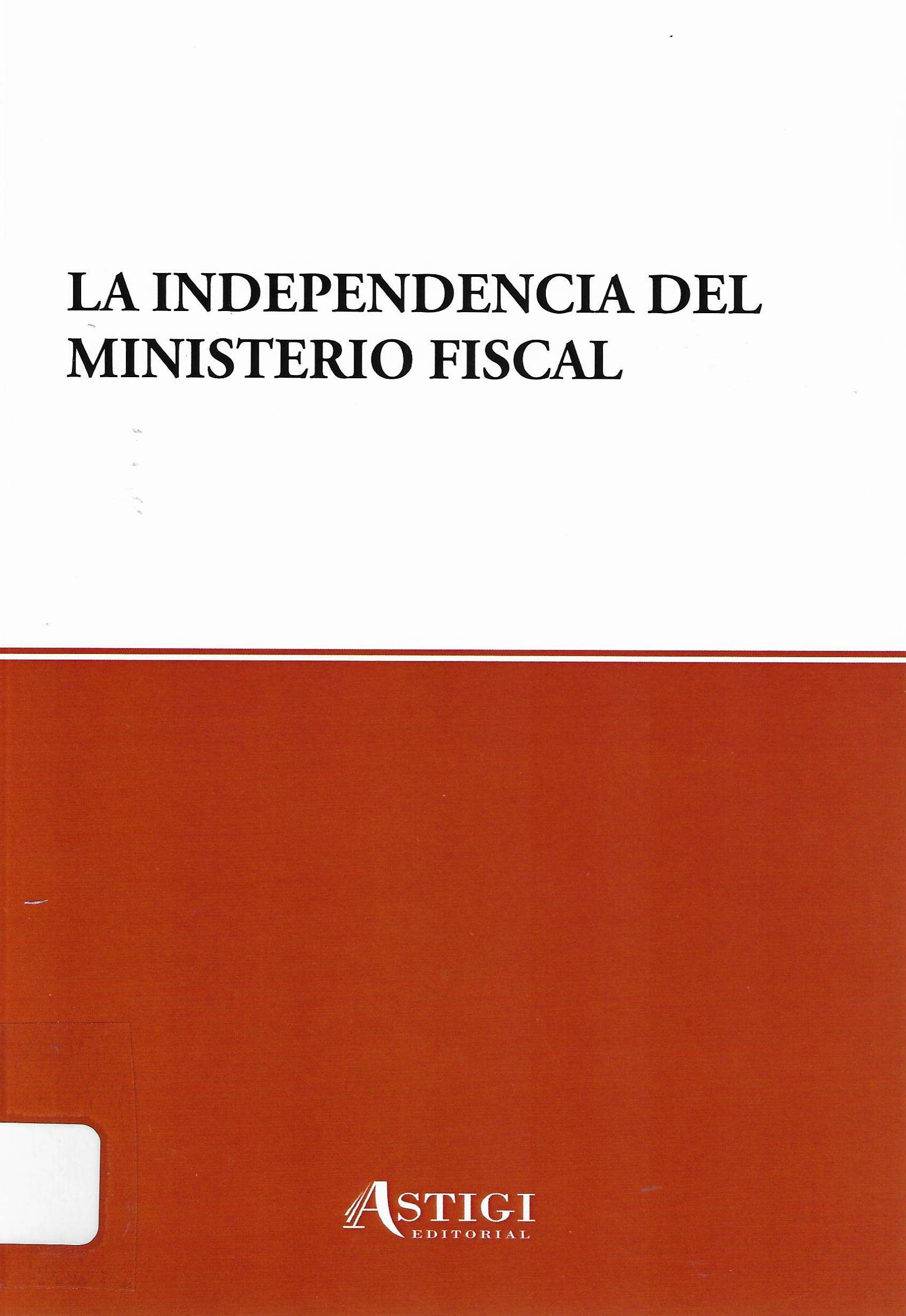 La Independencia Del Ministerio Fiscal Dialnet