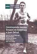 Imagen de portada del libro Construyendo mentes. Ensayos en homenaje a Juan Delval