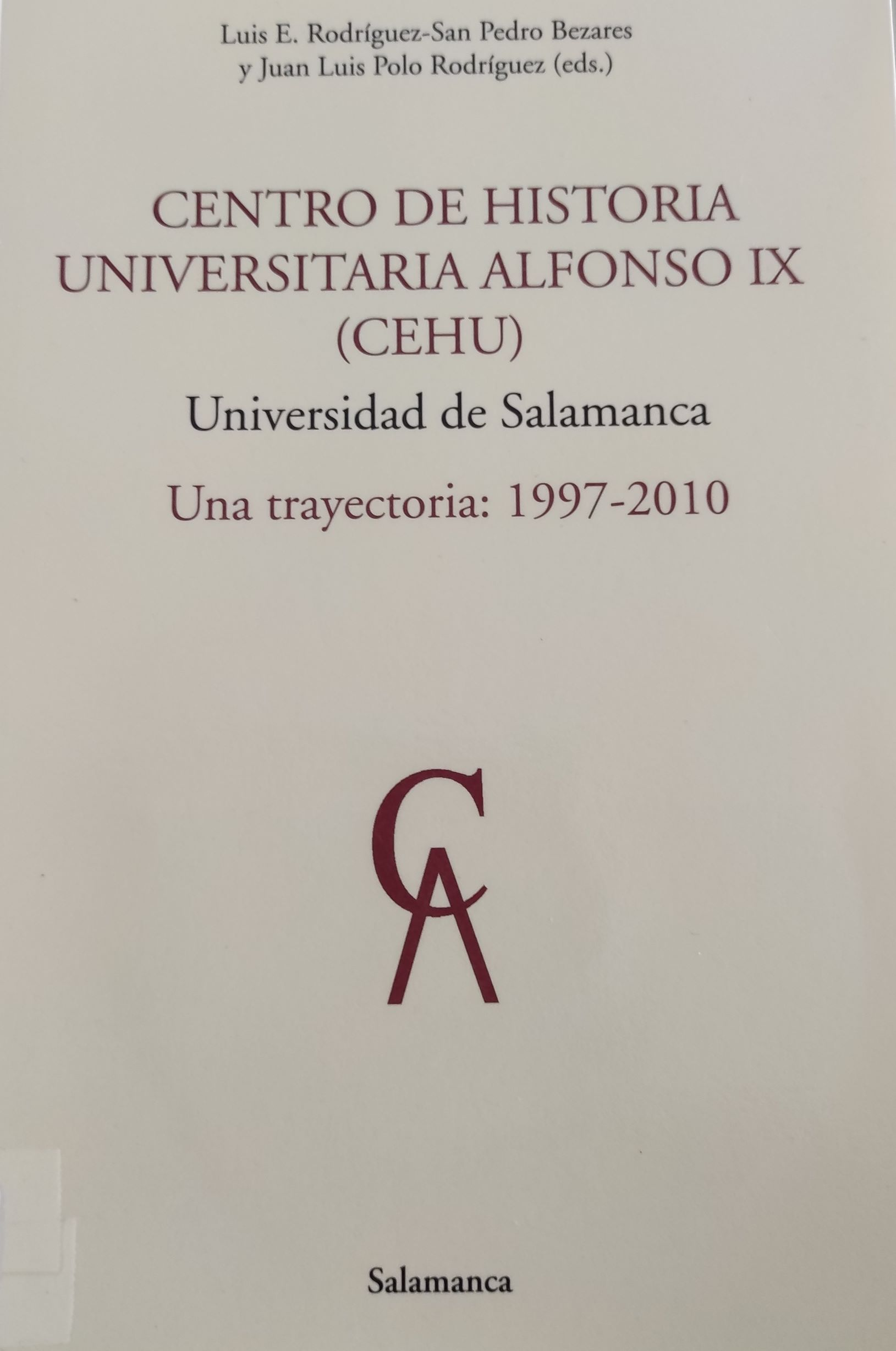 Editor: Centro de Historia Universitaria Alfonso IX - Dialnet